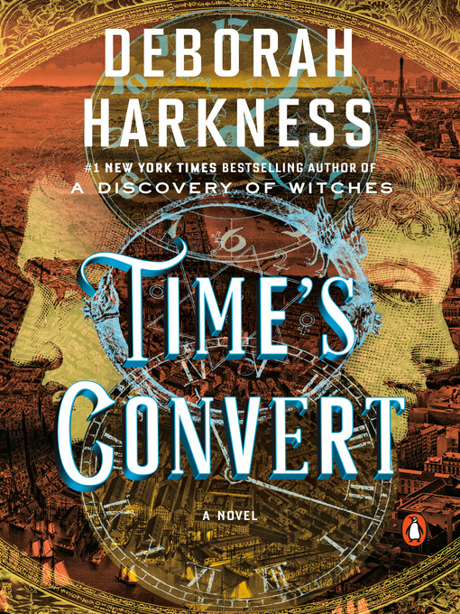 Title details for Time's Convert by Deborah Harkness - Available